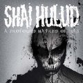 SHAI HULUD / A Profound hatred of man (cd) (Lp) Revelation