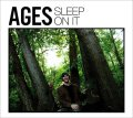 AGES / Sleep On It (cd) Ice grill$