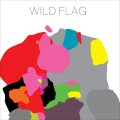 Wild Flag /  Wild Flag (cd) Merge Records