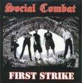 SOCIAL COMBAT / First Strike (Lp)