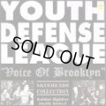 YOUTH DEFENSE LEAGUE / Voice Of Brooklyn (Lp+7ep)