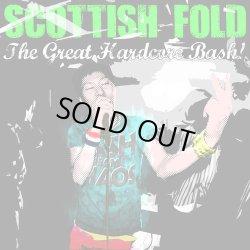 画像1: SCOTTISH FOLD / The Great Hardcore Bash! (cd) Cock suck