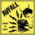 AVFALL / dish it out (7ep) Hardcore survives