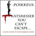 POIKKEUS / Katsmesser, you can't escape (7ep) Crust war