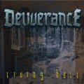 DELIVERANCE / Living hell (cd) Clandestine project
