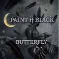 BUTTERFLY / Paint it black (cd) Straight up