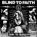 "BLIND TO FAITH / Under the heptagram (12"") A389"