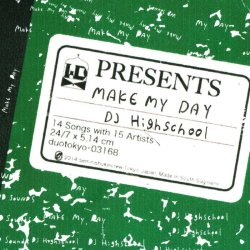 画像1: DJ HIGHSCHOOL / Make my day (cd) WDsounds