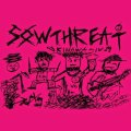SOW THREAT / st (7ep) Imminent destruction