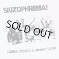 SKIZOPHRENIA! / Single-ticket to demo-lition (cd) Hardcore survives