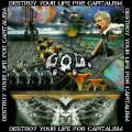 G.O.D. / Destroy your life for capitalism (7ep) Septic aroma of reeking stench