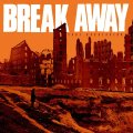 BREAK AWAY / Face aggression (Lp) React!