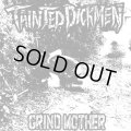 TAINTED DICKMEN / Grind mother (cd) Self