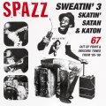 SPAZZ / Sweatin' 3: skatin' satan & katon (cd) Tankcrimes