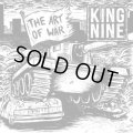 KING NINE / The art of war (7ep) Closed casket activities
