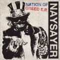 NAYSAYER / Nation of greed (7ep) Reaper