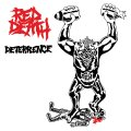 RED DEATH / Deterrence (7ep) Lockin' out