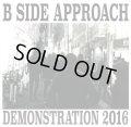 B SIDE APPROACH / demo 2016 (cd) Self