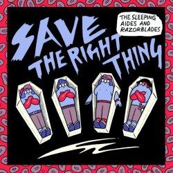 画像1: THE SLEEPING AIDES & RAZORBLADES / Save the right thing (7ep) Kilikilivilla