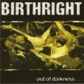 BIRTHRIGHT / Out of darkness (7ep) Goodlife