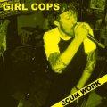 GIRL COPS / Scum work (cd) Self