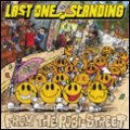LAST ONE STANDING / from the posi street (cd) Radical east