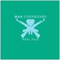 MAN OVERBOARD / Real Talk (cd) Ice grill$