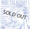 V.A / DENY THE REPORT 5 (cd) Too circle
