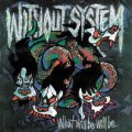 WITHOUT SYSTEM / What will be will be. (cd) HG fact