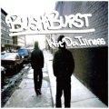 BUSHBURST / Wit da illness (cd) Seminishukei