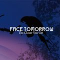 FACE TOMORROW / The Closer You Get Japanese Edition (cd) falling leaves