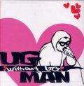 U.G MAN / with out ug (cd) 男道
