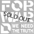 FORWARD / we need the truth (cd) HG fact