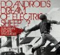 DO ANDROIDS DREAM OF ELECTRIC SHEEP? / Suburban Malaise Spectacle (cd) Cosmic Note