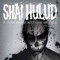 SHAI HULUD / A Profound hatred of man (cd) (Lp) Revelation