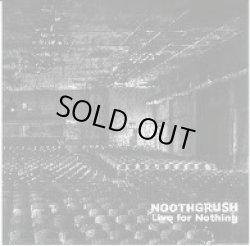 画像1: NOOTHGRUSH / Live for nothing (cd) Southern lord
