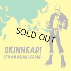 画像1: V.A / SKINHEAD! IT'S AN ASIAN LEAGUE (cd) Bronze fist