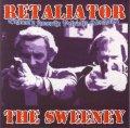 RETALIATOR / The Sweeney (7ep)