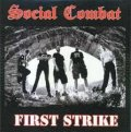 SOCIAL COMBAT / First Strike (Lp)