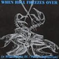 V.A / WHEN HELL FREEZES OVER (Lp)
