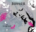 MOTHER / the living dead (cd) Impulse