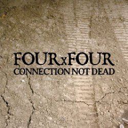 画像1: FOUR x FOUR / Connection not dead (cd) Thc