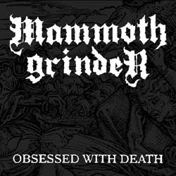 画像1: MAMMOTH GRINDER / Obsessed With Death (7ep) Hell massacre