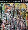 INSTRUMENTAL QUARTER / free (cd) STIFF SLACK
