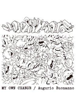 画像1: MY OWN CHANGE / Augurio buonanno (cd) One family