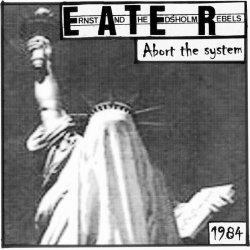 画像1: E.A.T.E.R. / Abort the system (7ep) Hardcore survives