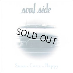 画像1: SOUL SIDE / Soon come happy (cd) Dischord