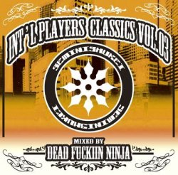 画像1: DEAD FUCKIN' NINJA / Int'l players classics vol.3 (cd) Seminishukei