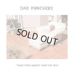 画像1: DAD PUNCHERS / These times weren't made for you (7ep) Secret voice