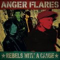 ANGER FLARES / Rebel with a cause (cd) Bootstomp